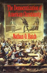 democratizationofamericanchristianity