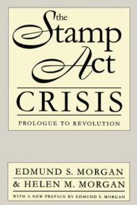 The-Stamp-Act-Crisis-Prologue-to-Revolution1