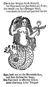 Figure 3: Detail of a Mermaid from and illustration in Anonymous, The Beginning, Progress, and End of Man (London, J. Deacon, 1689). Accessed via Early English Books Online.