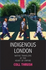 Review: Coll Thrush, <i>Indigenous London</i>
