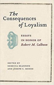 Q&A with Rebecca Brannon and Joseph S. Moore, editors of The Consequences of Loyalism